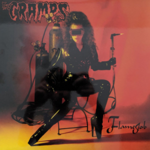 The Cramps ‎– Flamejob