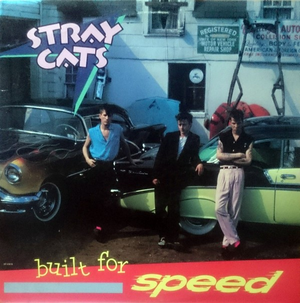 Stray Cats ‎– Built For Speed