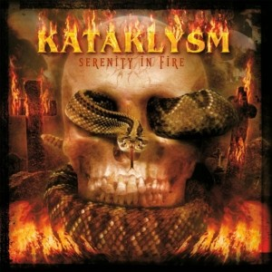 Kataklysm ‎– Serenity In Fire