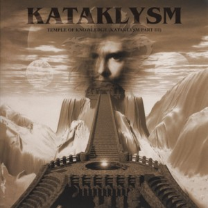 Kataklysm ‎– Temple Of Knowledge (Kataklysm Part III)