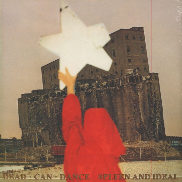 Dead Can Dance ‎– Spleen And Ideal