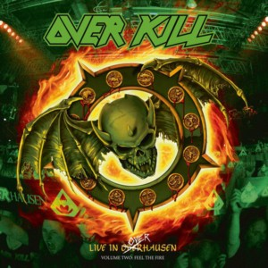 Overkill ‎– Live In Overhausen Volume Two: Feel The Fire