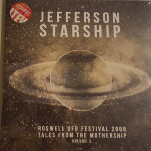 Jefferson Starship – Roswell UFO Festival 2009 - Tales From The Mothership Volume 2