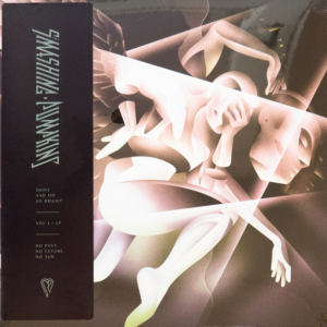 The Smashing Pumpkins ‎– Shiny And Oh So Bright - Vol.1 LP - No Past, No Future, No Sun