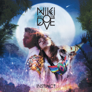 Niki And The Dove ‎– Instinct