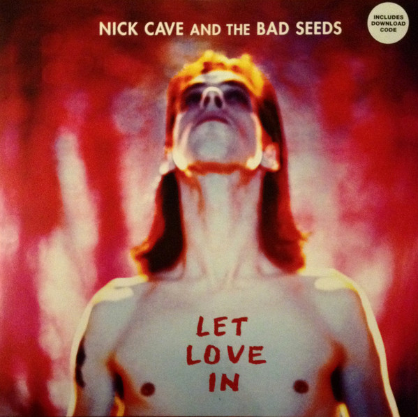 Nick Cave And The Bad Seeds ‎– Let Love In