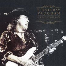 Stevie Ray Vaughan ‎– The Penultimate Show (Alpine Valley Music Theatre 25th August 1990)