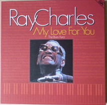 Ray Charles ‎– My Love For You (The Blues Era)