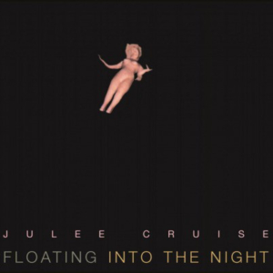 Julee Cruise ‎– Floating Into The Night