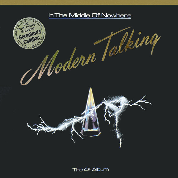 Modern Talking ‎– In The Middle Of Nowhere - The 4th Album