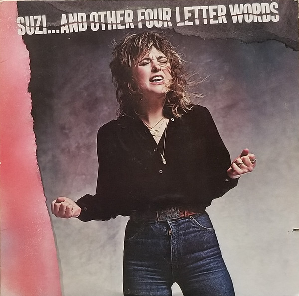 Suzi Quatro ‎– Suzi... And Other Four Letter Words