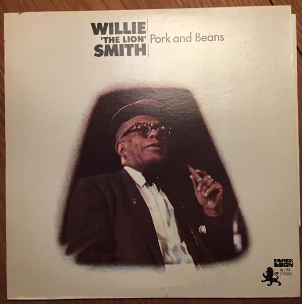 "Willie ""The Lion"" Smith ‎– Pork And Beans"