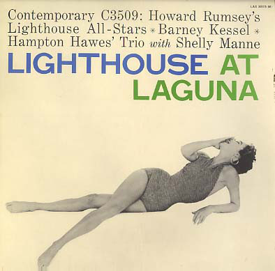 Howard Rumsey's Lighthouse All-Stars  Barney Kessel ✳ Hampton Hawes' Trio With Shelly Manne – Lighthouse At Laguna