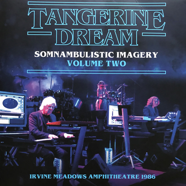 Tangerine Dream ‎– Somnambulistic Imagery (Volume Two)