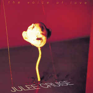 Julee Cruise ‎– The Voice Of Love
