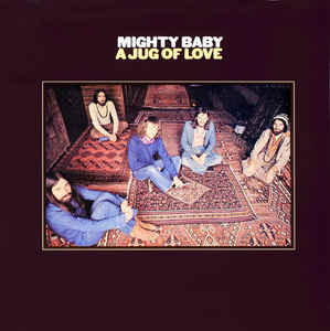 Mighty Baby ‎– A Jug Of Love