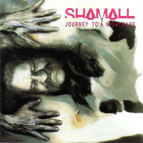 Shamall ‎– Journey To A Nightmare