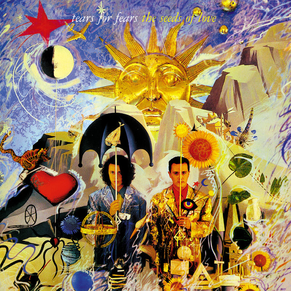 Tears For Fears – The Seeds Of Love