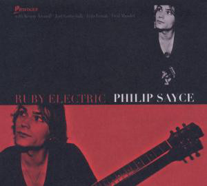 Philip Sayce – Ruby Electric
