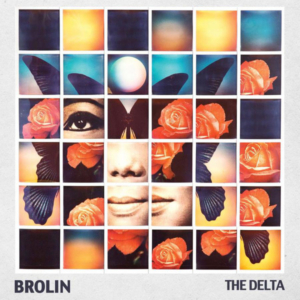 Brolin ‎– The Delta