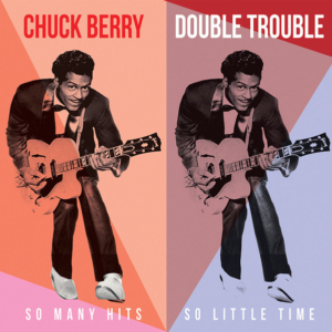 Chuck Berry – Double Trouble