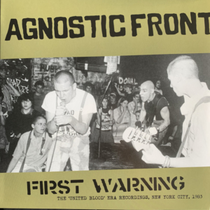 Agnostic Front – First Warning